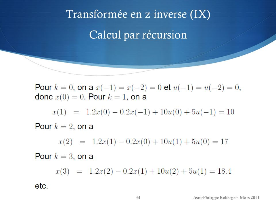 Transformée en z inverse (IX) Calcul par récursion