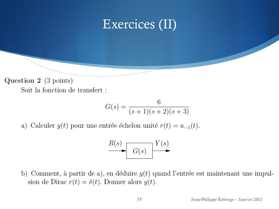Exercices (II) Jean-Philippe Roberge - Janvier 2011