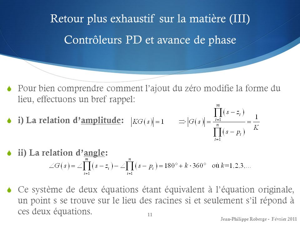 Retour plus exhaustif sur la matière (III) Contrôleurs PD et avance de phase