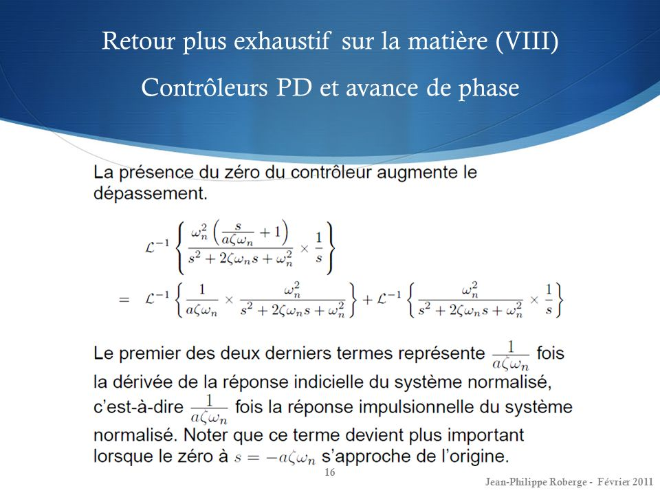 Retour plus exhaustif sur la matière (VIII) Contrôleurs PD et avance de phase
