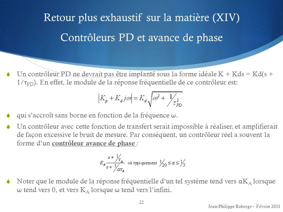 Retour plus exhaustif sur la matière (XIV) Contrôleurs PD et avance de phase