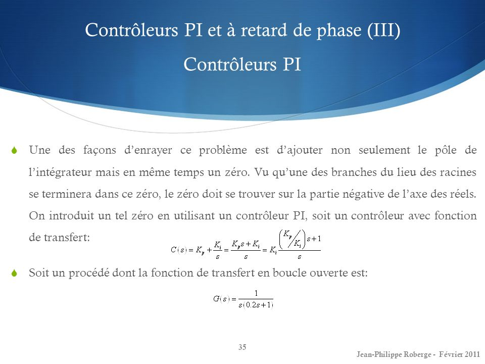 Contrôleurs PI et à retard de phase (III) Contrôleurs PI