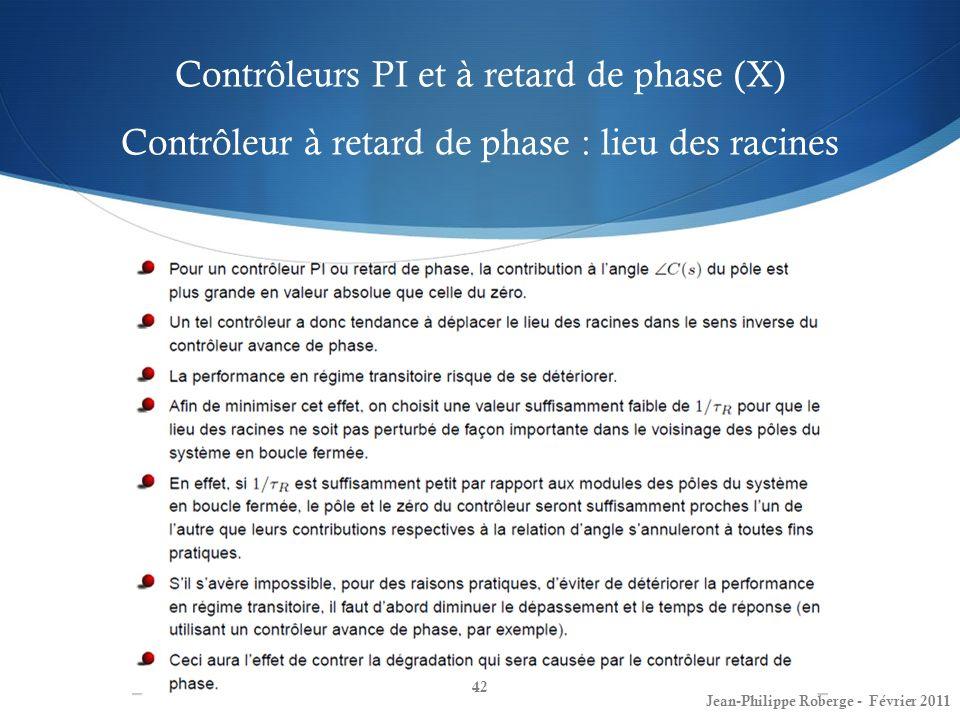 Contrôleurs PI et à retard de phase (X) Contrôleur à retard de phase : lieu des racines