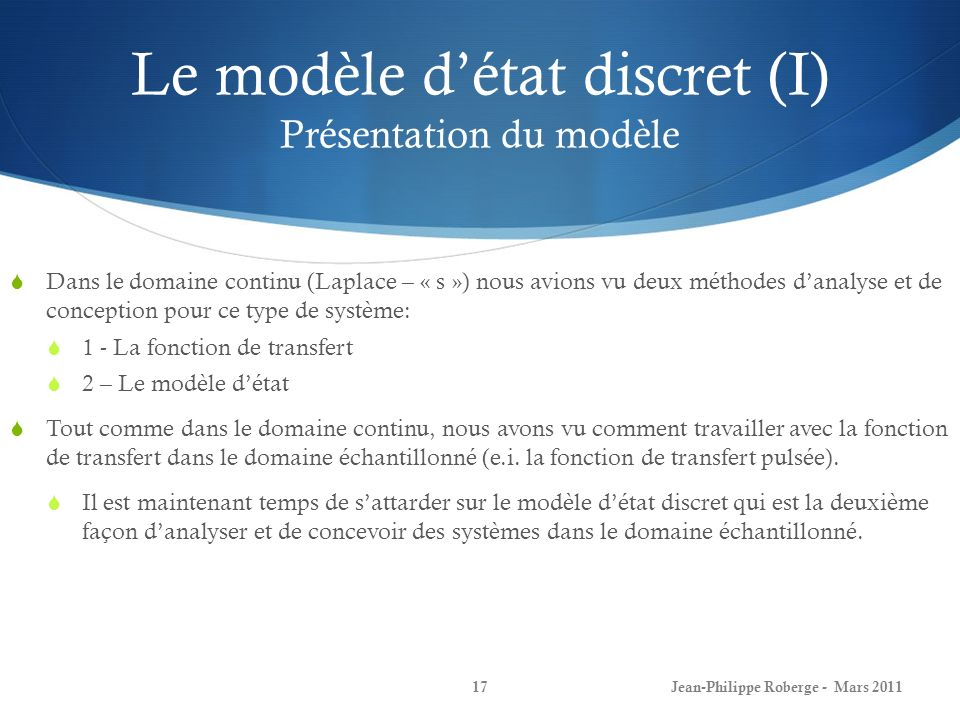 Le modèle d'état discret (I) Présentation du modèle