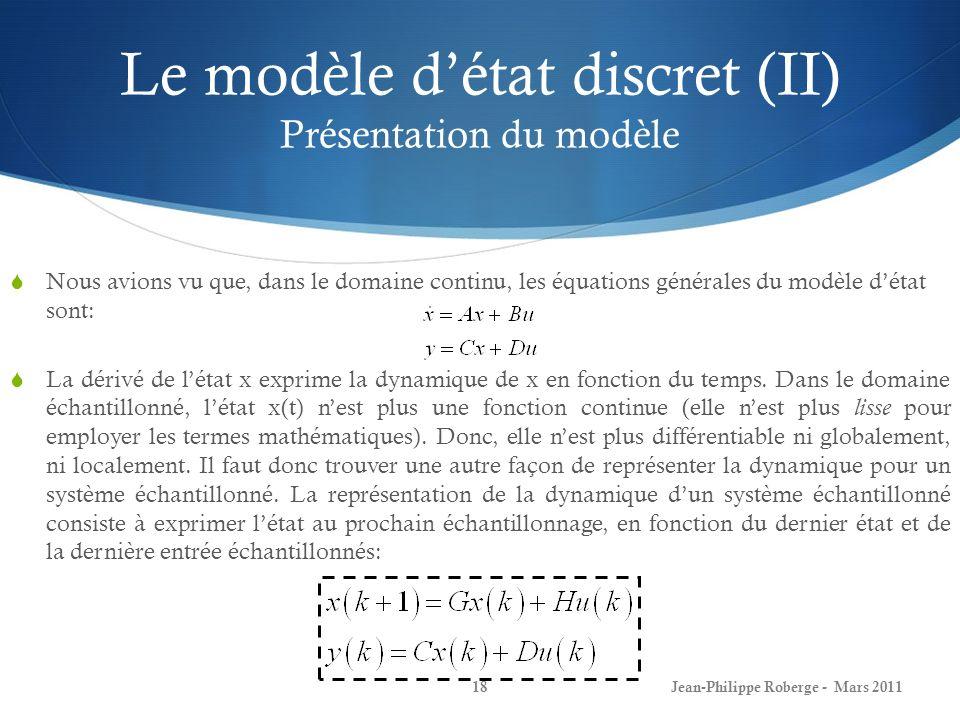 Le modèle d'état discret (II) Présentation du modèle