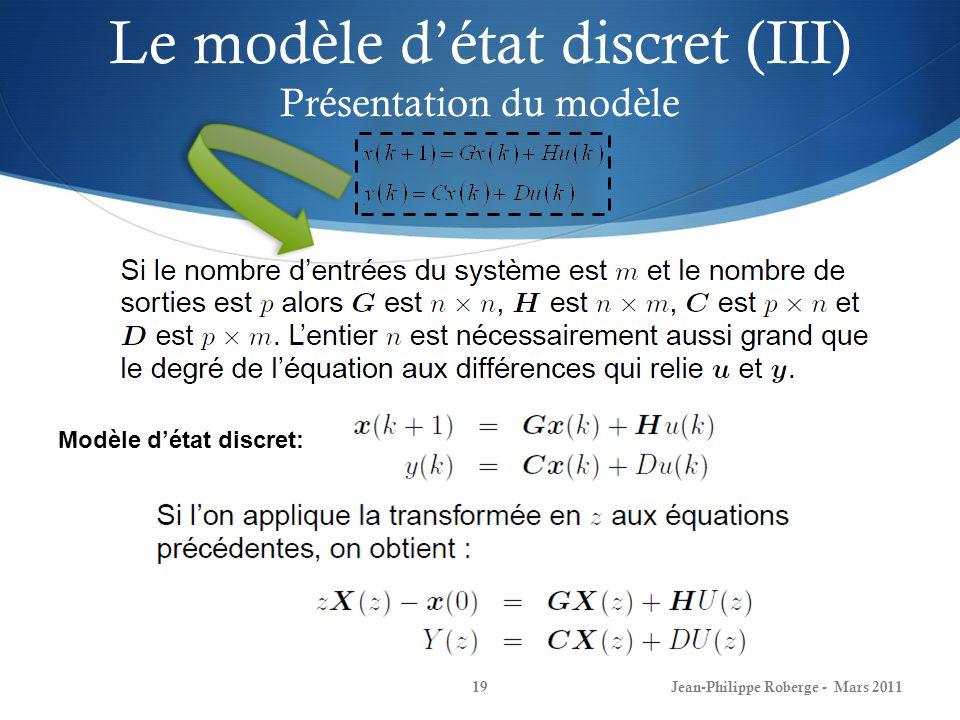 Le modèle d'état discret (III) Présentation du modèle