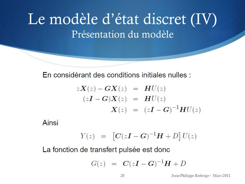 Le modèle d'état discret (IV) Présentation du modèle