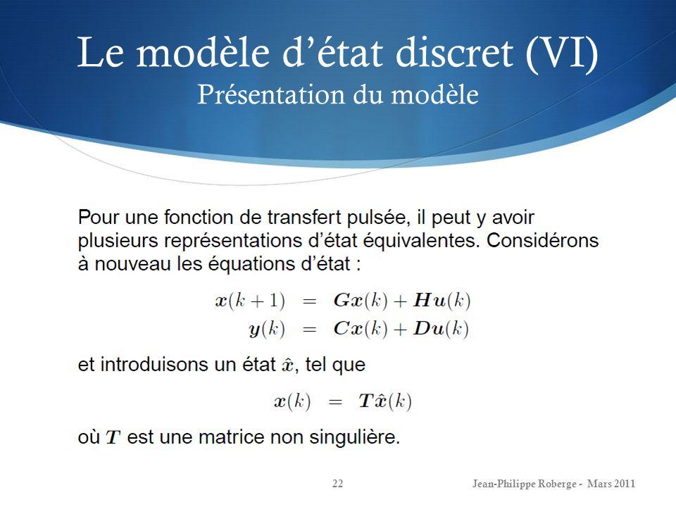 Le modèle d'état discret (VI) Présentation du modèle
