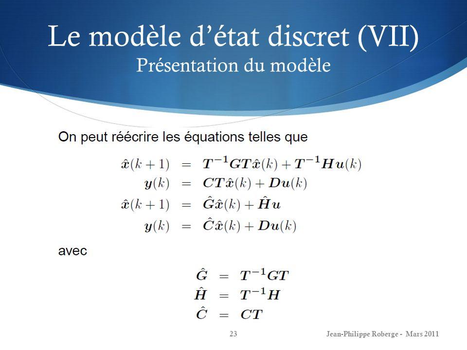 Le modèle d'état discret (VII) Présentation du modèle