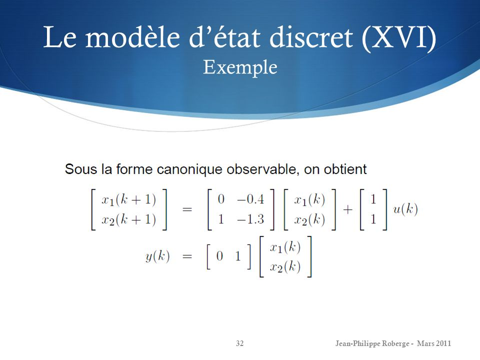 Le modèle d'état discret (XVI) Exemple