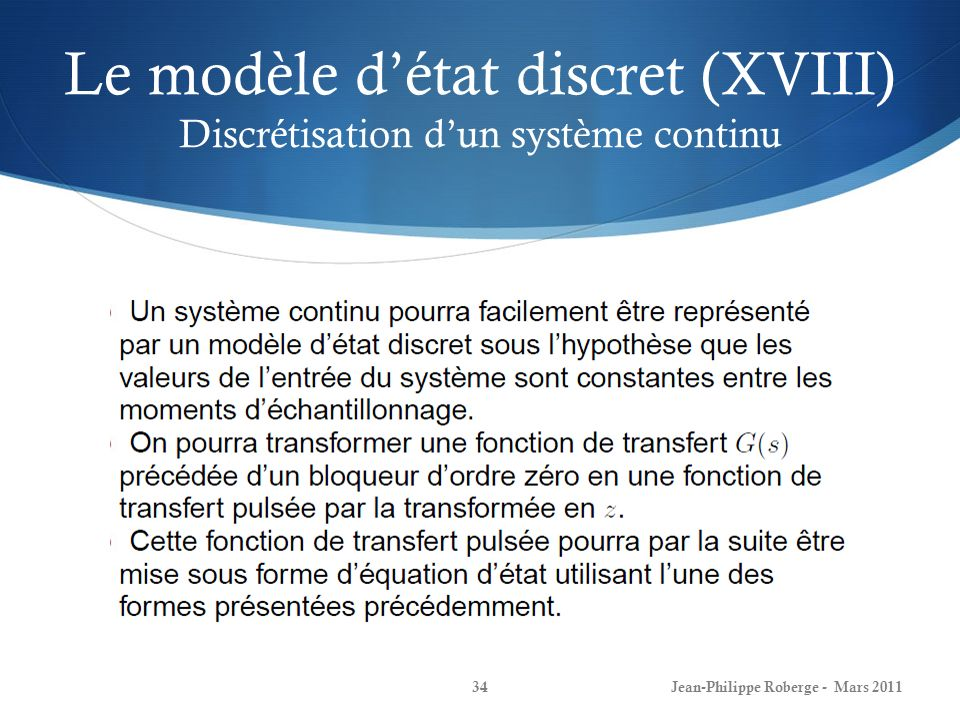 Le modèle d'état discret (XVIII) Discrétisation d'un système continu