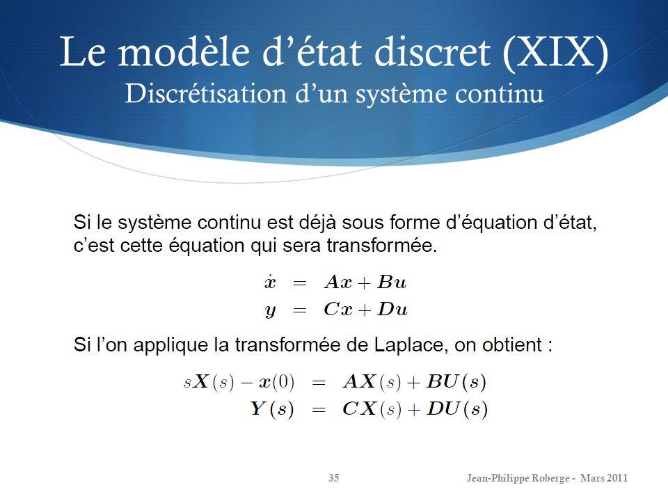 Le modèle d'état discret (XIX) Discrétisation d'un système continu