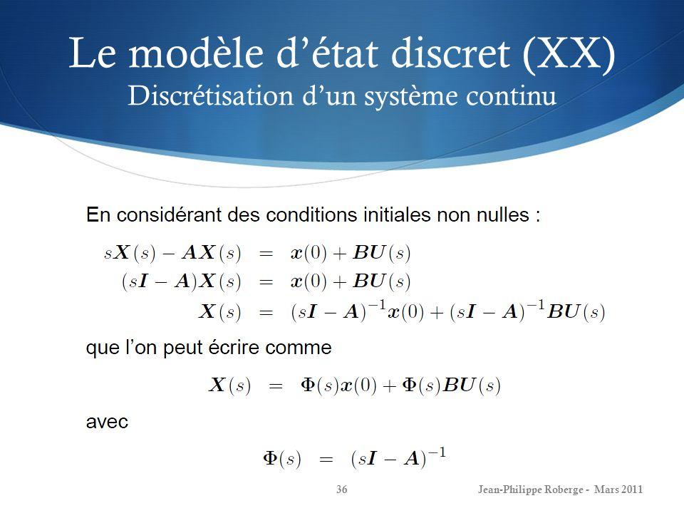 Le modèle d'état discret (XX) Discrétisation d'un système continu