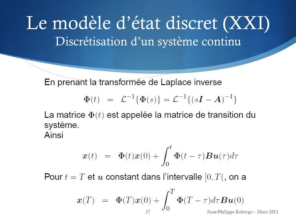 Le modèle d'état discret (XXI) Discrétisation d'un système continu