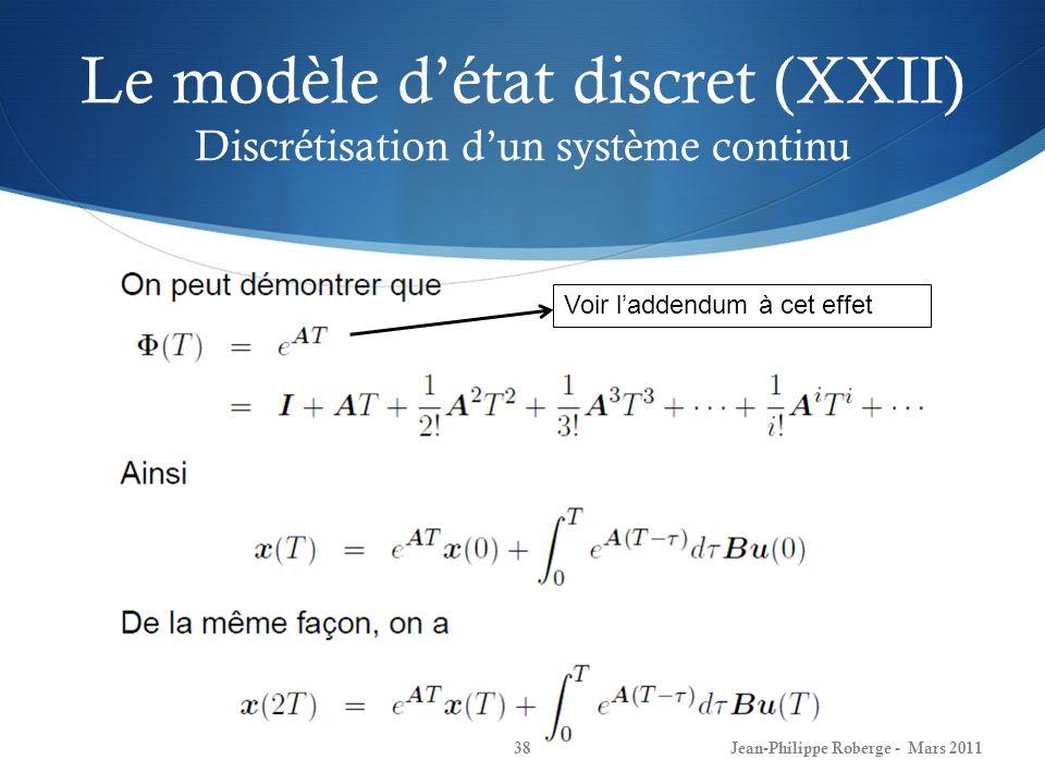 Le modèle d'état discret (XXII) Discrétisation d'un système continu