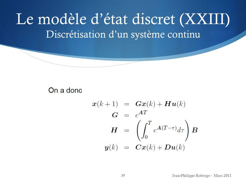 Le modèle d'état discret (XXIII) Discrétisation d'un système continu