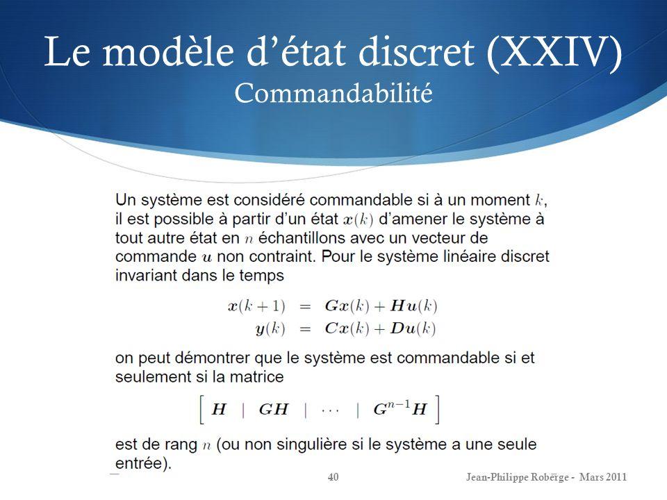 Le modèle d'état discret (XXIV) Commandabilité