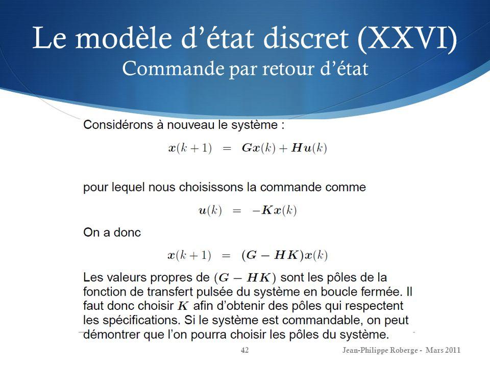 Le modèle d'état discret (XXVI) Commande par retour d'état