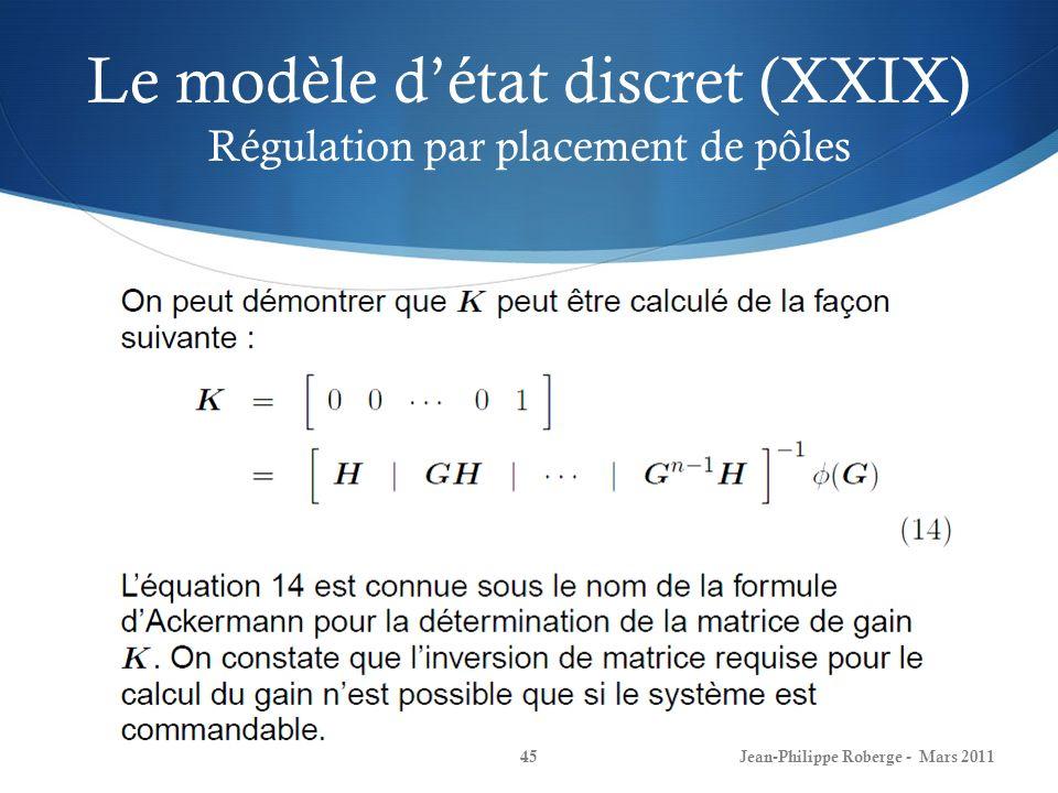 Le modèle d'état discret (XXIX) Régulation par placement de pôles