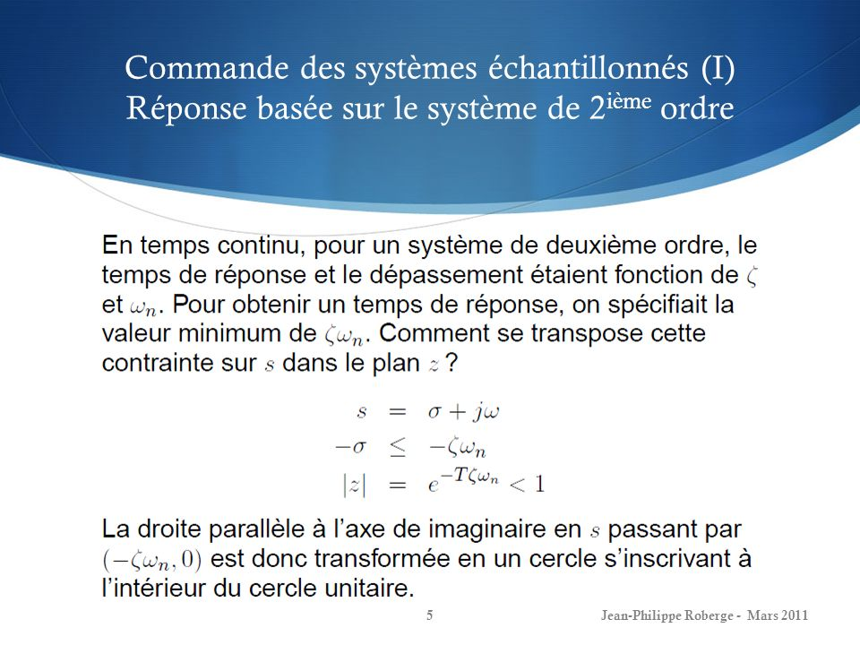 Commande des systèmes échantillonnés (I) Réponse basée sur le système de 2ième ordre