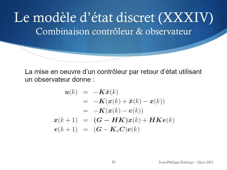 Le modèle d'état discret (XXXIV) Combinaison contrôleur & observateur