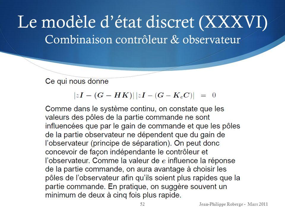 Le modèle d'état discret (XXXVI) Combinaison contrôleur & observateur