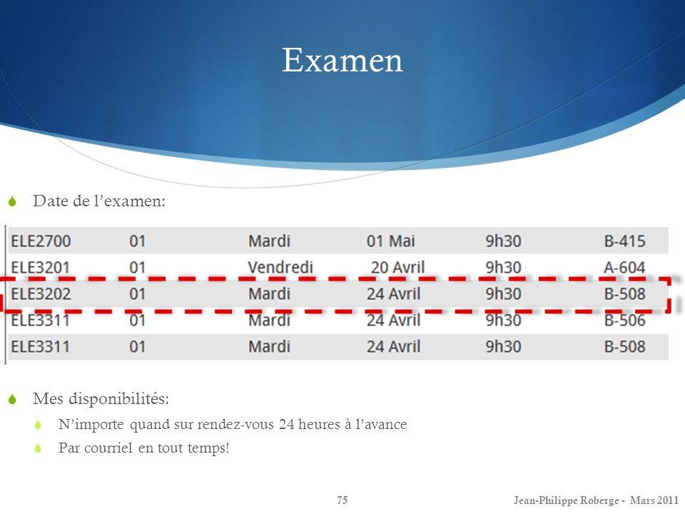 Examen Date de l'examen: Mes disponibilités: