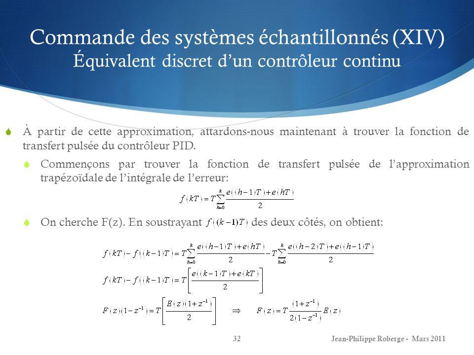Commande des systèmes échantillonnés (XIV) Équivalent discret d'un contrôleur continu