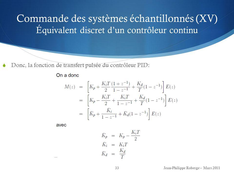 Commande des systèmes échantillonnés (XV) Équivalent discret d'un contrôleur continu