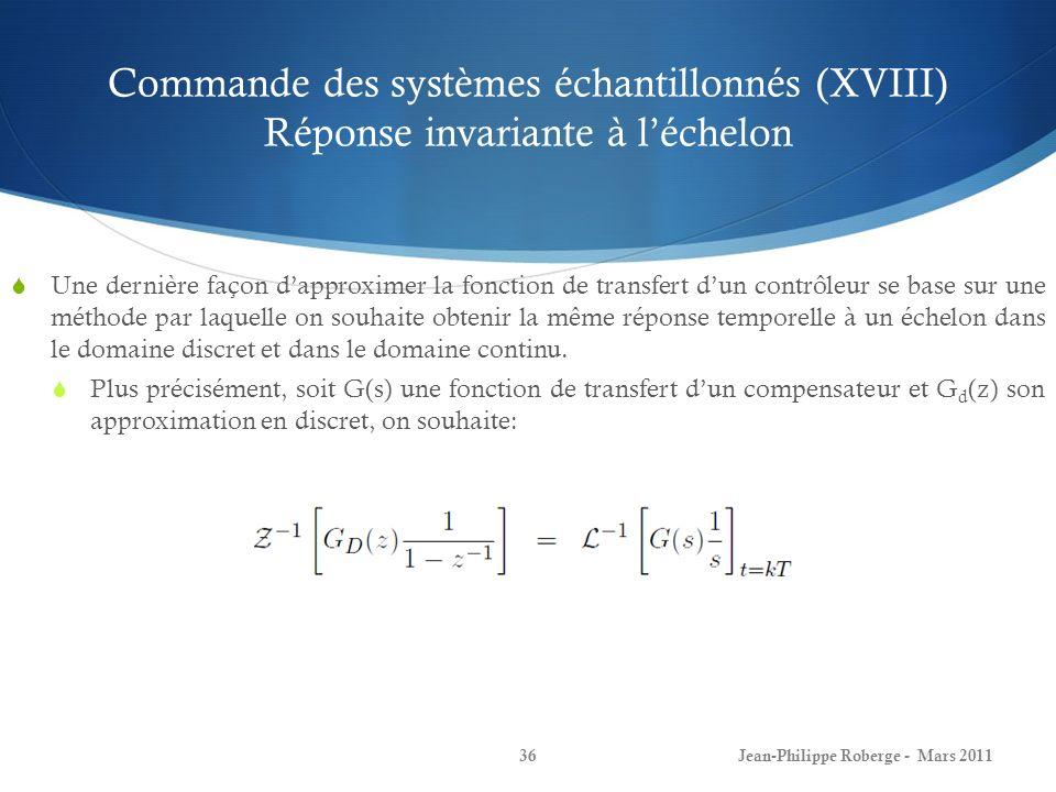 Commande des systèmes échantillonnés (XVIII) Réponse invariante à l'échelon