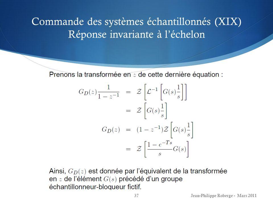Commande des systèmes échantillonnés (XIX) Réponse invariante à l'échelon