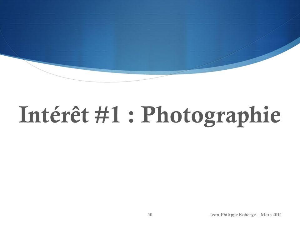 Intérêt #1 : Photographie