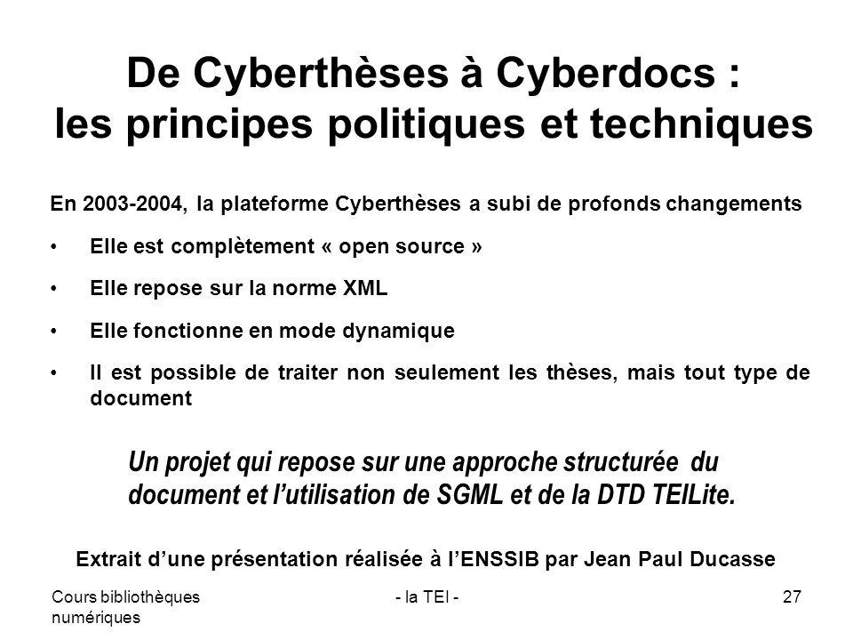 De Cyberthèses à Cyberdocs : les principes politiques et techniques