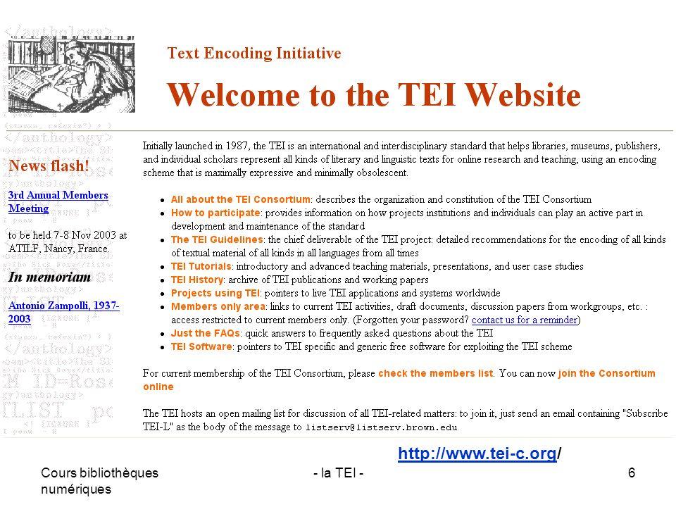 http://www.tei-c.org/ Cours bibliothèques numériques - la TEI -