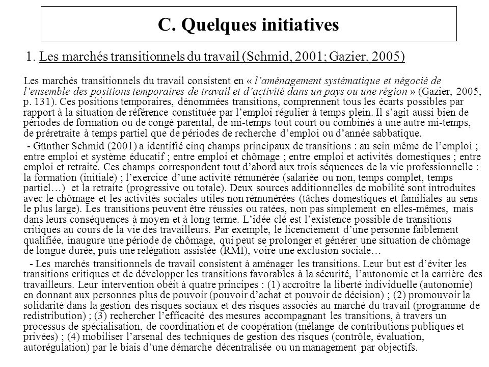 C. Quelques initiatives