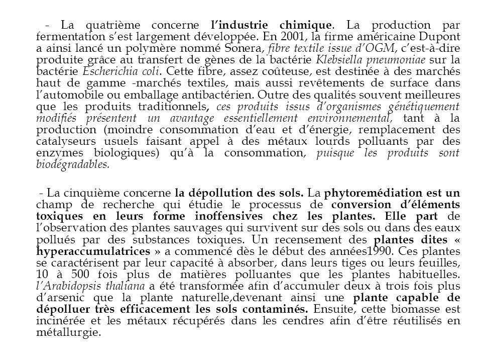 - La quatrième concerne l'industrie chimique