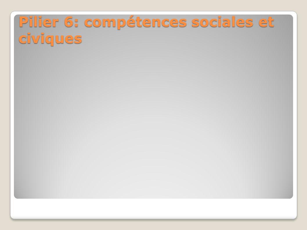 Pilier 6: compétences sociales et civiques