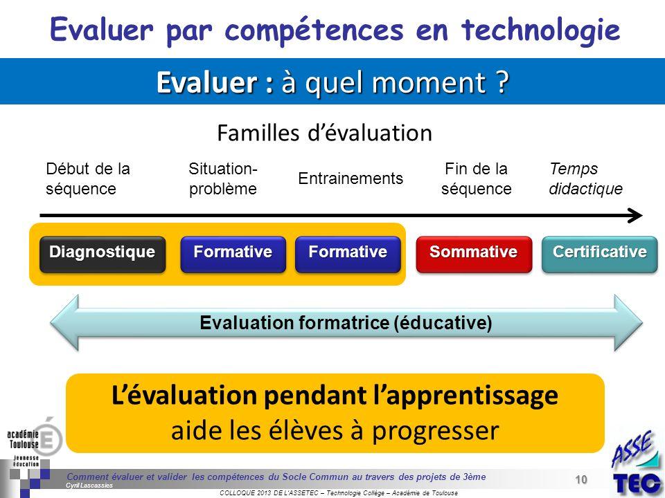 Evaluer : à quel moment Evaluer par compétences en technologie