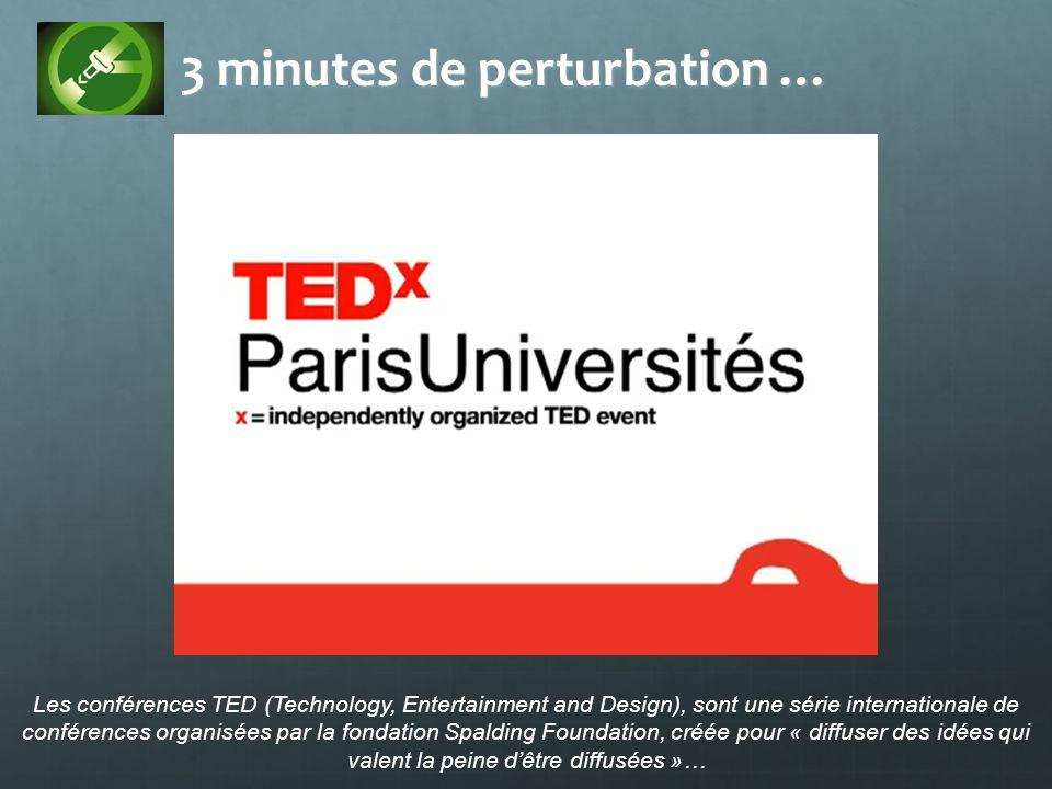 3 minutes de perturbation …