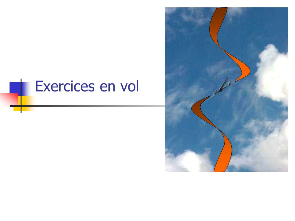 Exercices en vol