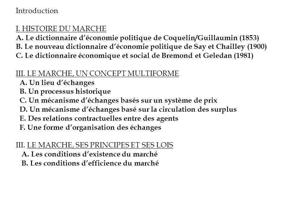 Introduction I. HISTOIRE DU MARCHE. A. Le dictionnaire d'économie politique de Coquelin/Guillaumin (1853)