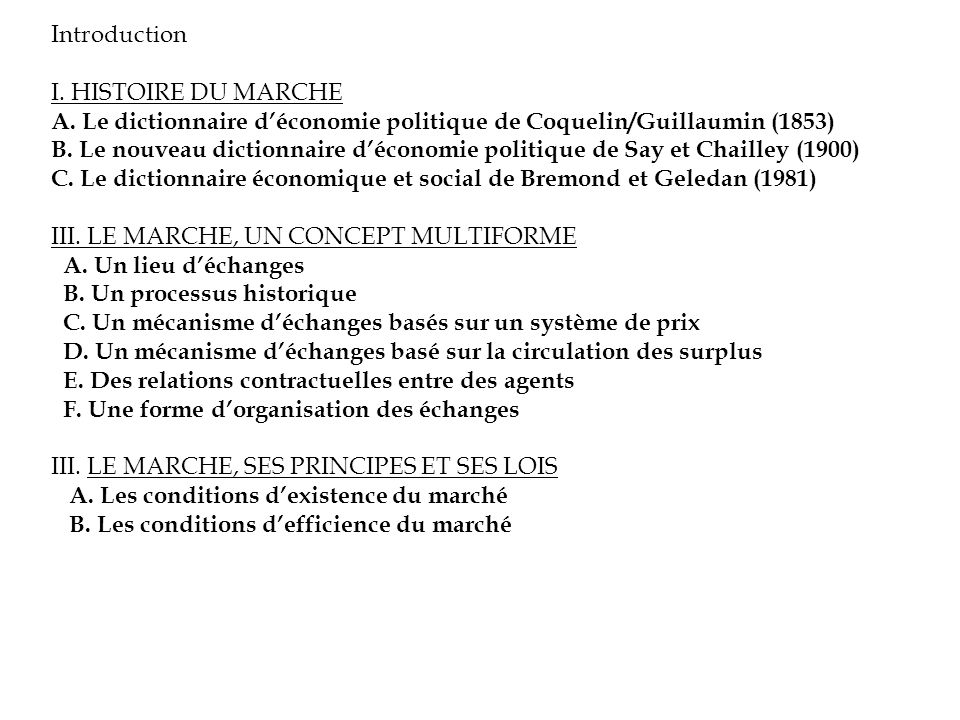 IntroductionI. HISTOIRE DU MARCHE. A. Le dictionnaire d'économie politique de Coquelin/Guillaumin (1853)