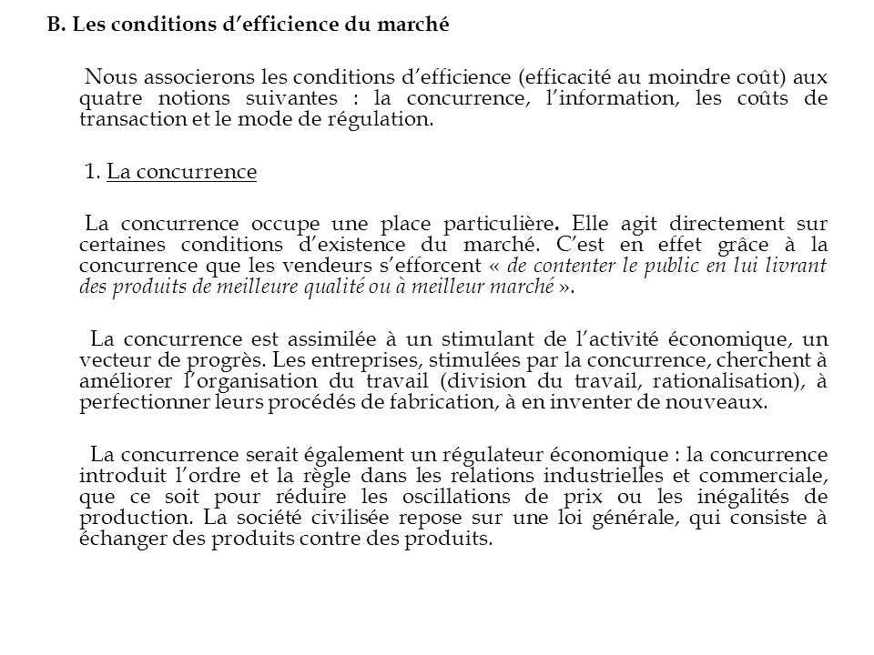 B. Les conditions d'efficience du marché