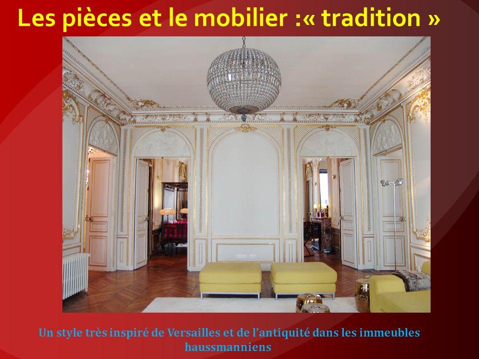Les pièces et le mobilier :« tradition »