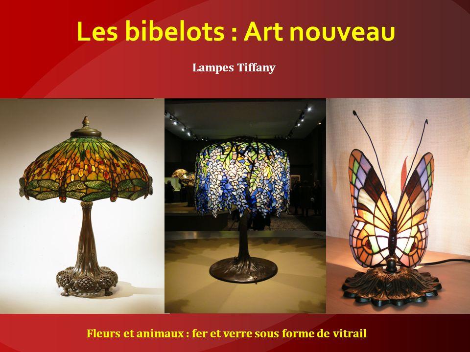 Les bibelots : Art nouveau