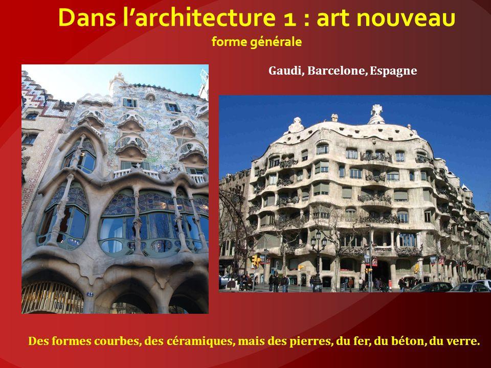 Dans l'architecture 1 : art nouveau forme générale