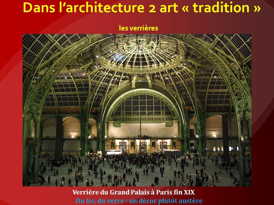 Dans l'architecture 2 art « tradition » les verrières
