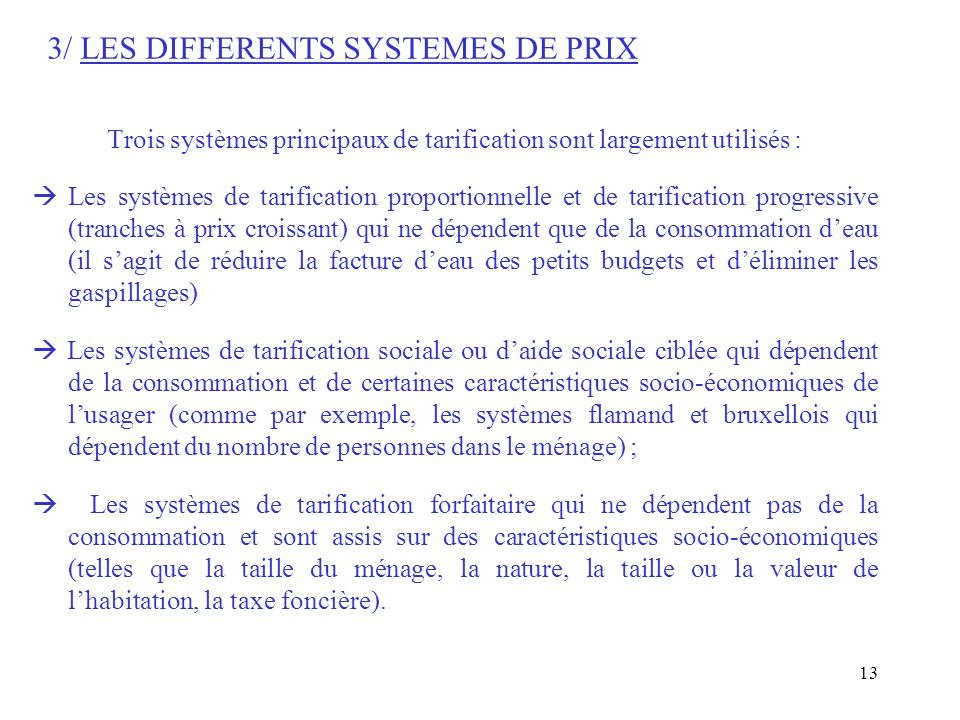 3/ LES DIFFERENTS SYSTEMES DE PRIX