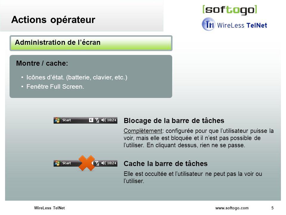 Actions opérateur Administration de l'écran Montre / cache: