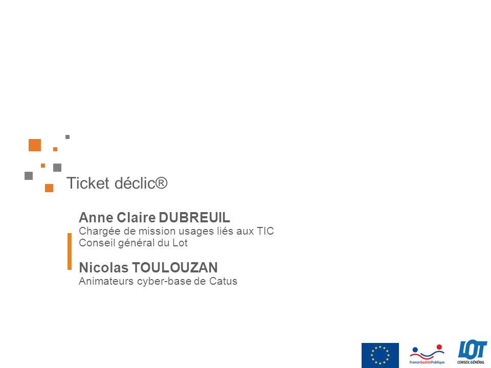 Ticket déclic® Anne Claire DUBREUIL Nicolas TOULOUZAN